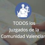 Todos los Juzgados de la Comunidad Valenciana