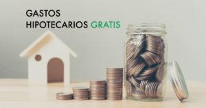 Reclamar Gastos Hipotecarios Gratis